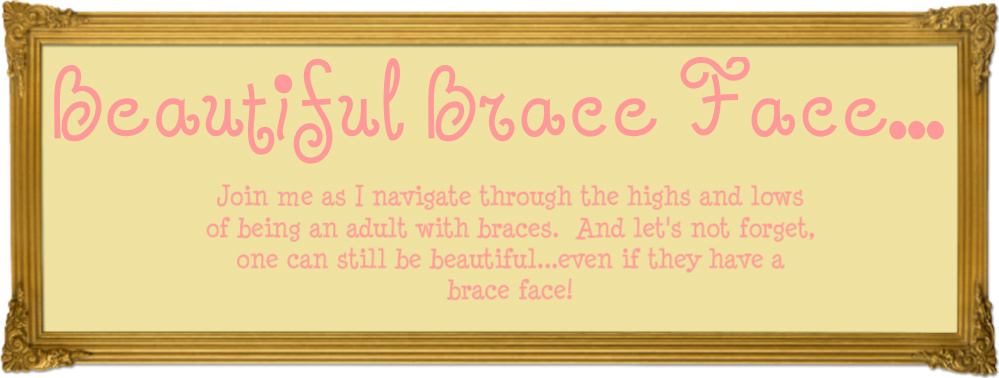 Beautiful Brace Face...