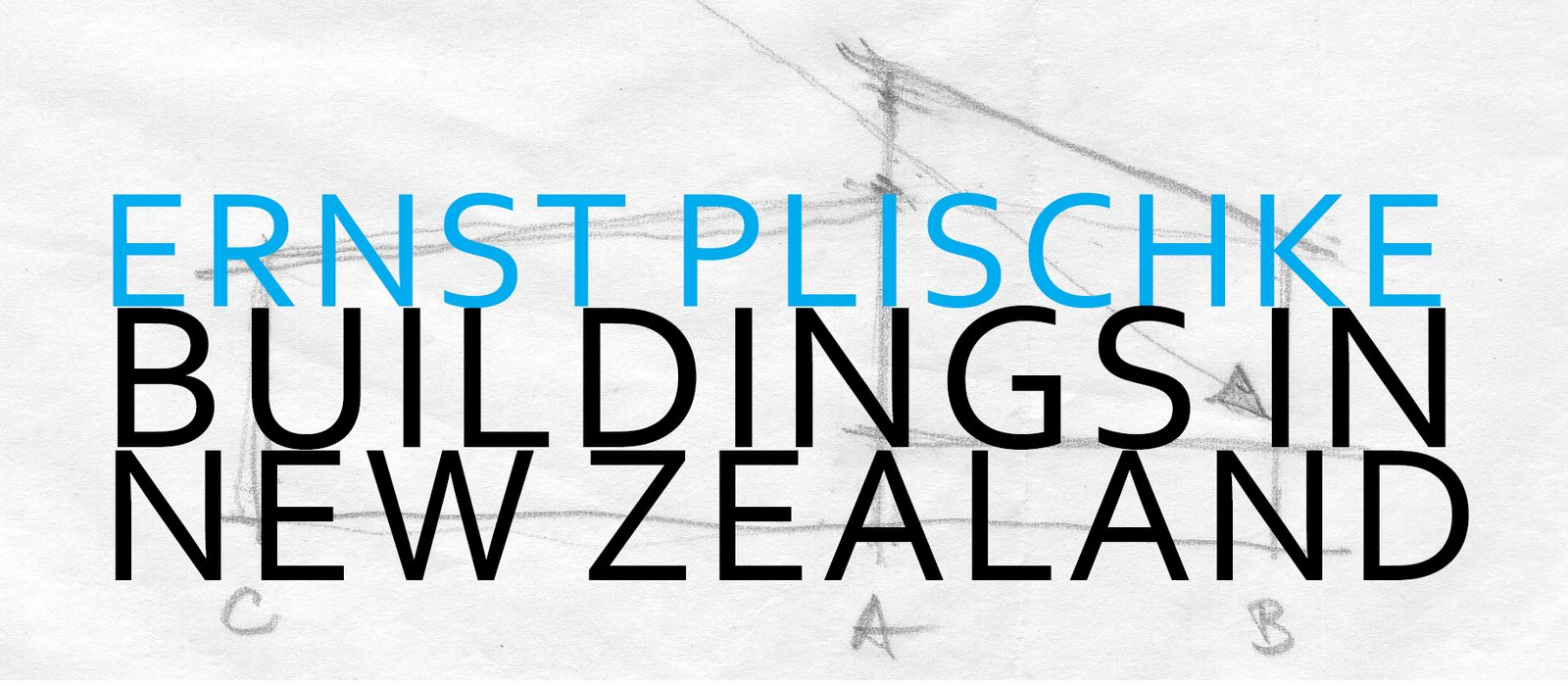 Ernst Plischke Buildings in New Zealand