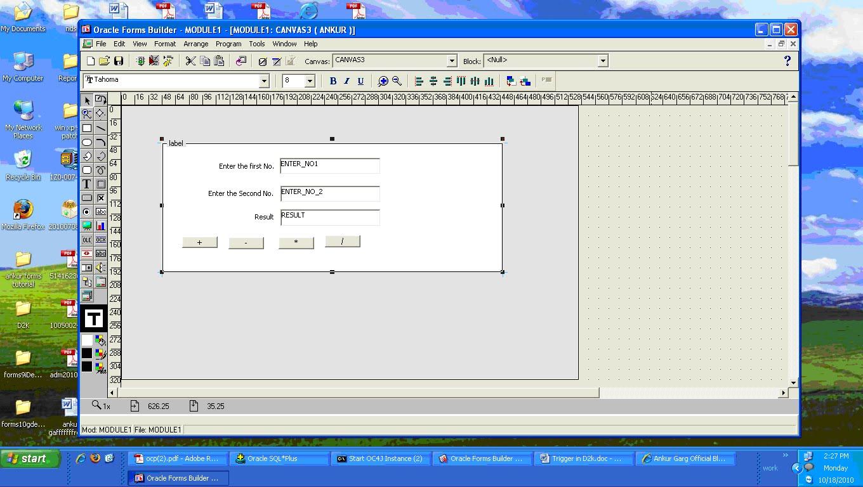 Ankur garg official blog oracle developer mawai infotech oracle develper 2000d2k10g basics tutorial baditri Image collections