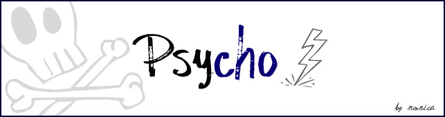 Psycho +
