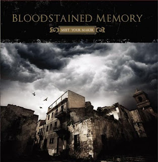 Bloodstained Memory - Meet Your Maker [2008] Aaaaaaaaaaaaaa