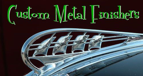 Custom Metal Finishers