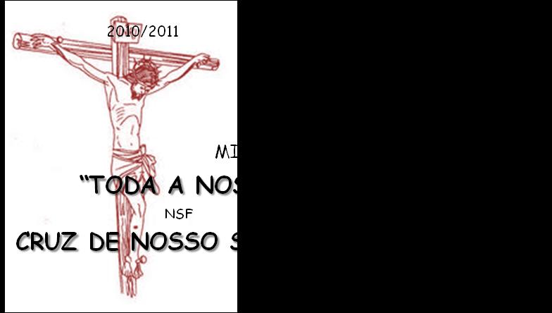 """""""TODA A NOSSA GLORIA ESTA NA CRUZ DE NOSSO SENHOR JESUS CRISTO"""