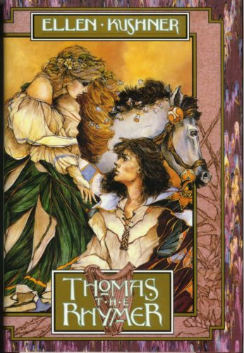 The cover of Kushner's Thomas the Rhymer