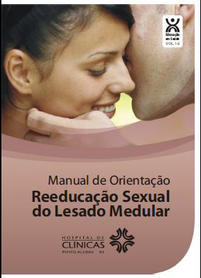 Manual de Orientao: Reeducao Sexual do Lesado Medular