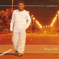 Álvaro Tito - Levanta-te 2003