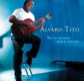 Álvaro Tito – Na Intimidade: Voz & Violão (2006)