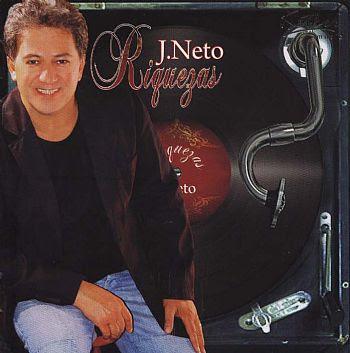 J. Neto   Riquezas (2008) | músicas