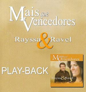 Rayssa e Ravel - Mais que Vencedores - Playback 2006