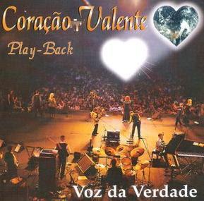 Voz Da Verdade   Coração Valente (1997) Play Back | músicas