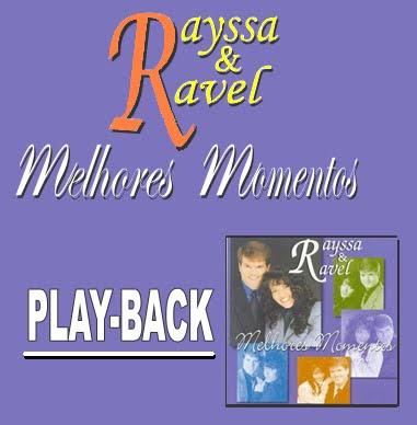 Rayssa & Ravel   Melhores Momentos (1999) Play Back | músicas