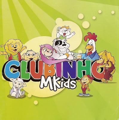 Clubinho MKids - Clubinho MKids