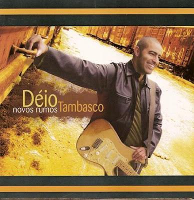 Déio Tambasco   Novos Rumos (2004) | músicas