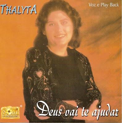Thalyta   Deus Vai Te Ajudar (199?) | músicas