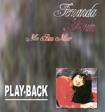 Fernanda Brum - Meu Bem Maior - Playback