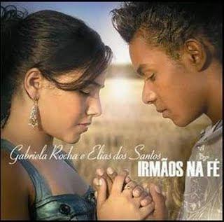 Gabriela Rocha e Elias Dos Santos   Irmãos Na Fé (2008) | músicas