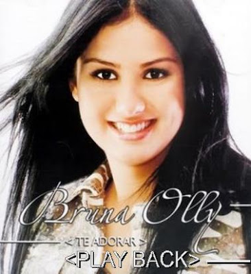 Bruna Olly   Te Adorar (2006) Play Back | músicas