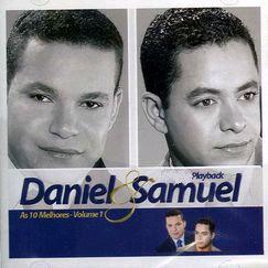 Daniel & Samuel - As 10 Melhores - Vol. 1 (2004) Play Back