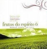 Daniel Souza   Frutos do Espírito   Trabalhadores Vol. 6 (2009)   músicas