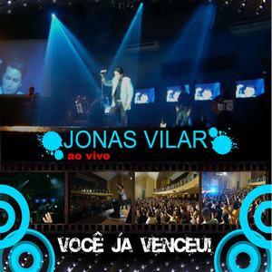 Jonas Vilar   Você já Venceu (Ao Vivo) (2009) | músicas