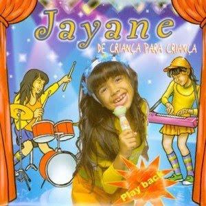 Jayane   De Criança Para Criança (Play Back)   músicas