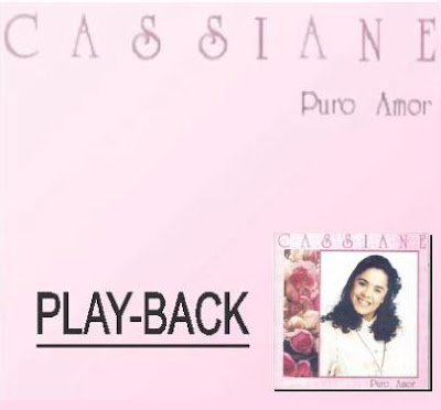 Cassiane   Puro Amor (1994) Play Back | músicas