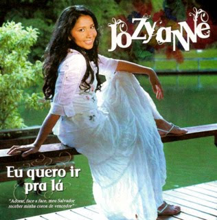 Jozyanne - Eu Quero Ir Pra Lá (2007)