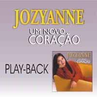 Jozyanne   Um Novo Coração (2001) Play Back | músicas