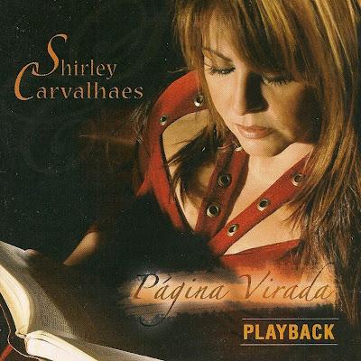 Shirley Carvalhaes   Página Virada (2005) Paly Back | músicas