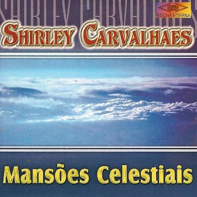Shirley Carvalhaes   Mansões Celestiais (1983) | músicas