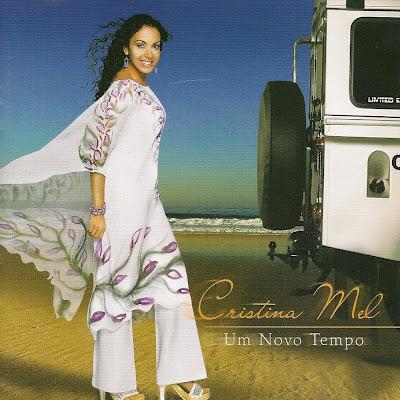 Cristina Mel - Um Novo Tempo 2006