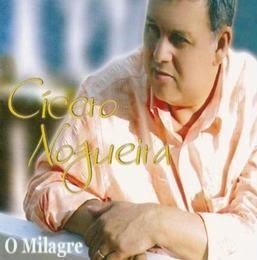 Cícero Nogueira – O Milagre (2008) | músicas