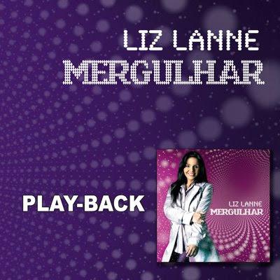 Liz Lanne   Mergulhar (2008) Play Back | músicas