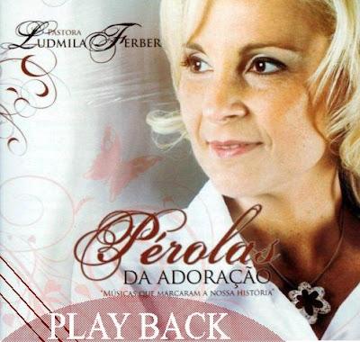 Ludmila Ferber   Pérolas Da Adoração (2007) Play Back | músicas