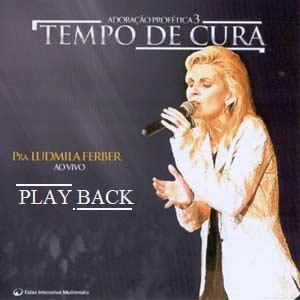 Ludmila Ferber   Adoração Profética 3   Tempo De Cura (2004) Play Back | músicas