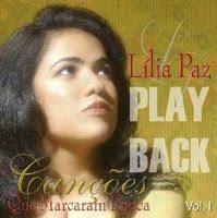 Lília Paz   Canções Que Marcaram Epoca (Play Back) | músicas