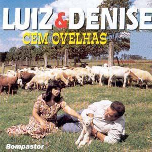 Luiz e Denise – Cem Ovelhas (1998)