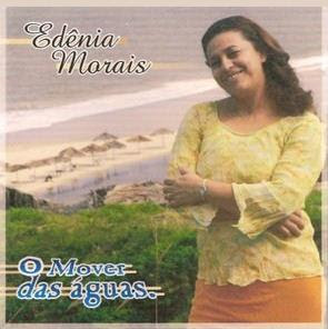 Edênia Morais - O Mover Das Águas 2001