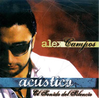Alex Campos – Acústico: El Sonido Del Silencio (2006)