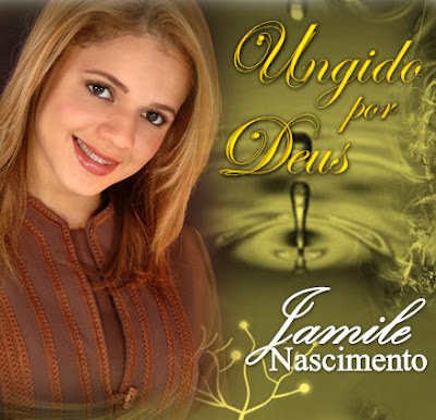 Baixar CD Jamile Nascimento   Ungido Por Deus(2009)