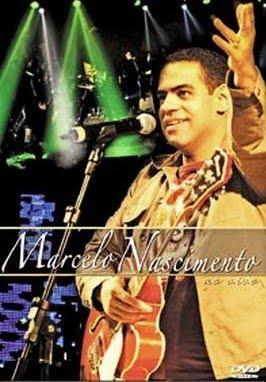 marcelonascimento aovivo Baixar CD Marcelo Nascimento – Ao Vivo (2008) Áudio DVD