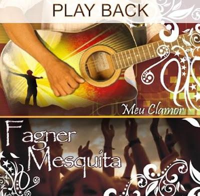 Fagner Mesquita - Meu Clamor (Play Back)