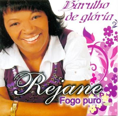 Rejane Baixar CD Rejane   Barulho de Glória (2010)