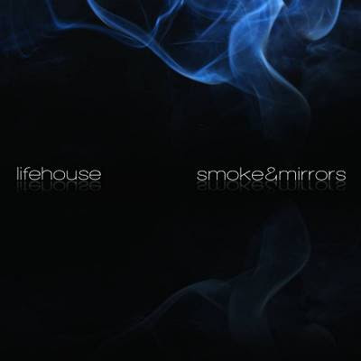 Lifehouse - Smoke e Mirrors (2010)