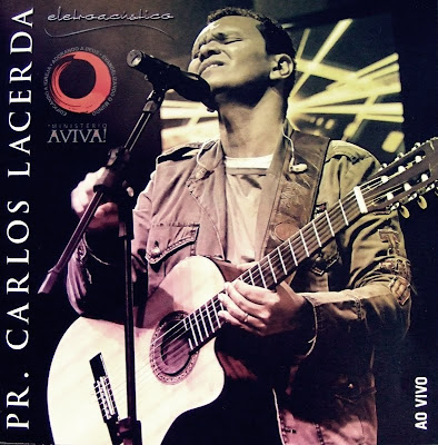 Pr. Carlos Lacerda - Eletroacústica Ao Vivo (2010)