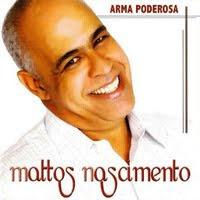 Mattos Nascimento - Arma Poderosa (2005)