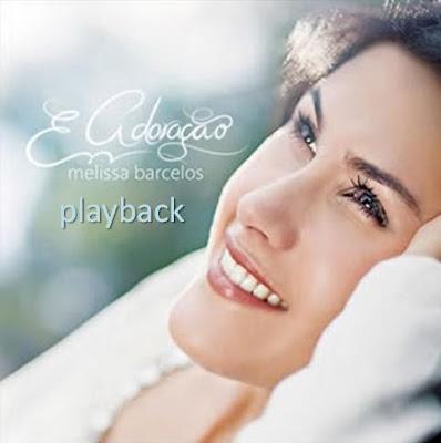 Melissa Barcelos - Em Adoração Play Back