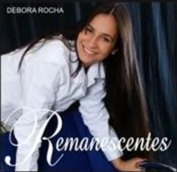 Débora Rocha – Remanescentes (2008)