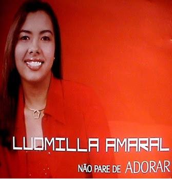 Ludmilla Amaral – Não Pare de Adorar (2009)