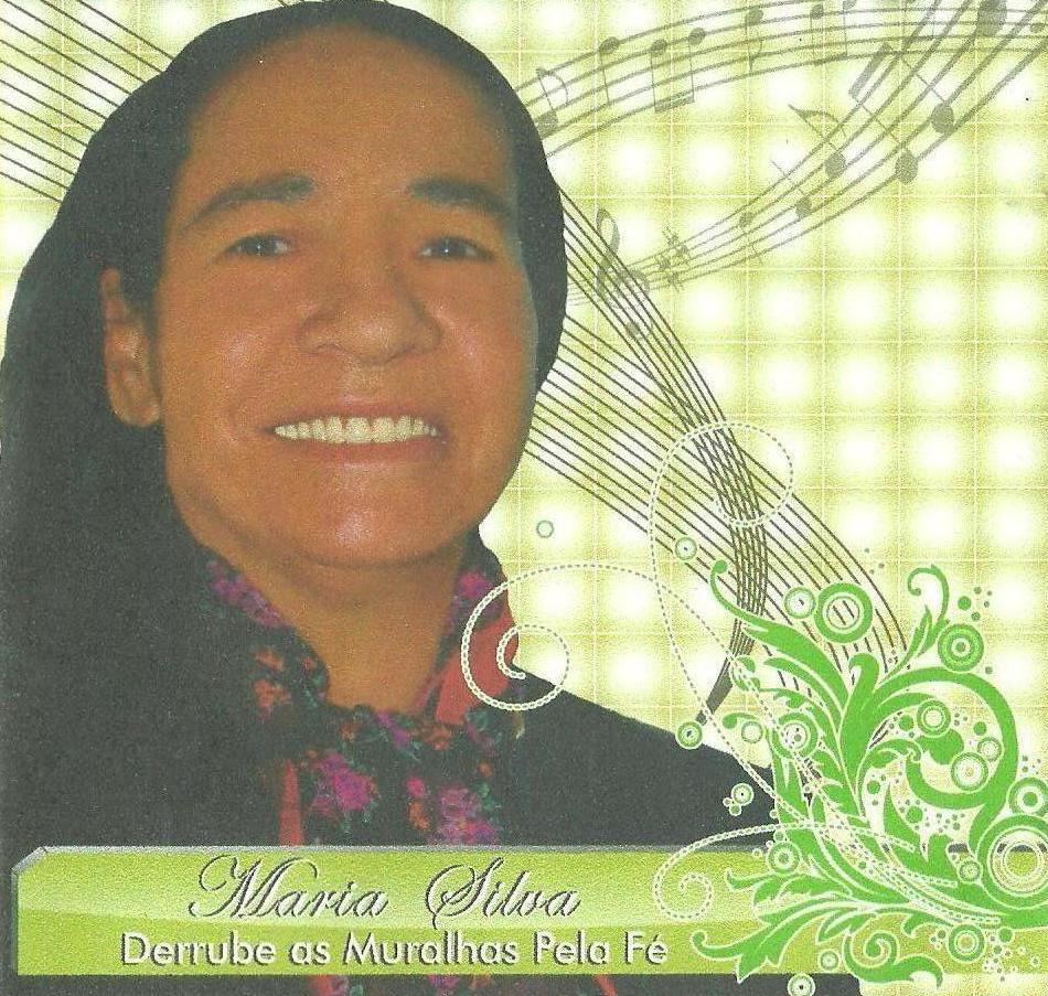 Maria Silva – Derrube As Muralhas Pela Fé (2010)